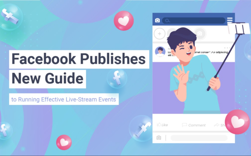 Facebook New Guide to Effective Live-Stream Events